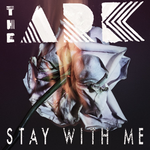 the_ark_stay_with_me