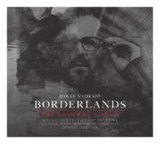 Skivrelease: BORDERLANDS – ORCHESTRAL SONGS
